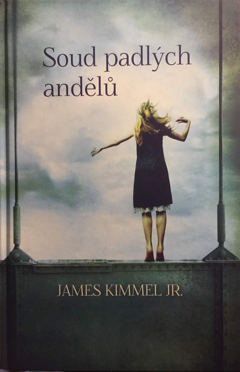 Soud padlých andělů - James Kimmel Jr.