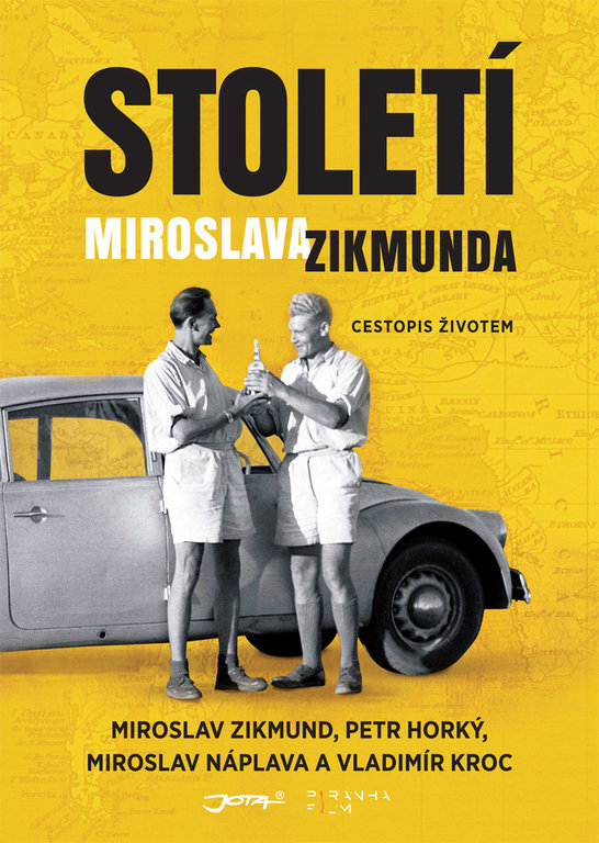 Století Miroslava Zikmunda - Miroslav Zikmund, Petr Horký, Miroslav Náplava a Vladimír Kroc /bazarové zboží/