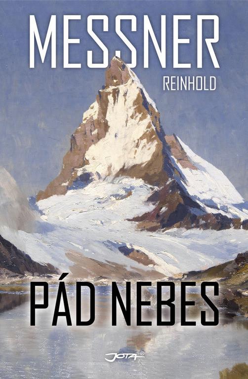 Pád nebes - Reinhold Messner /bazarové zboží/