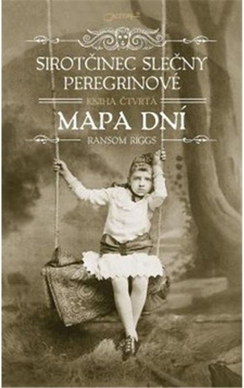 Sirotčinec slečny Peregrinové: Mapa dní - Ransom Riggs /bazarové zboží/