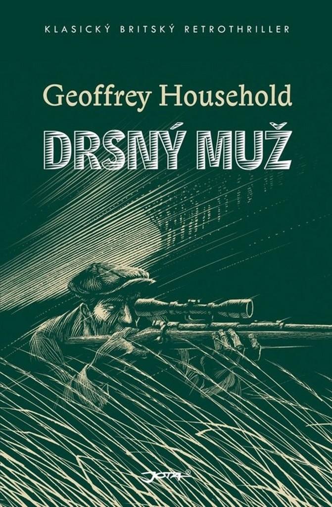 Drsný muž - Geoffrey Household /bazarové zboží/