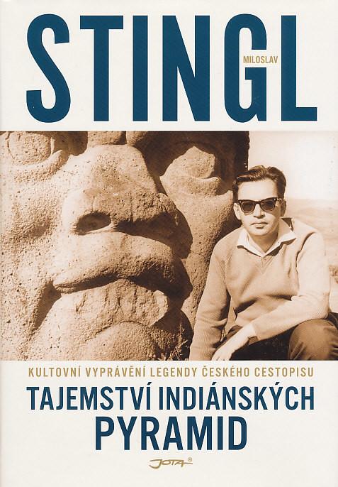 Tajemství indiánských pyramid - Miloslav Stingl /bazarové zboží/
