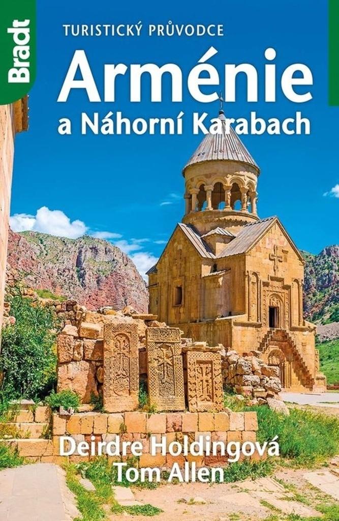 Arménie a Náhorní Karabach - turistický průvodce - Deirdre Holdingová, Tom Allen /bazarové zboží/