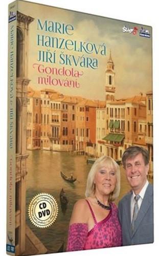 Marie Hanzelková a Jiří Škvára - Gondola milování - DVD + CD plast