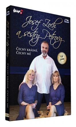 Josef Zoch a sestry Petrovy - Čechy krásné, Čechy mé - DVD + CD plast