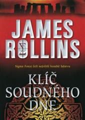 Klíč soudného dne - James Rollins