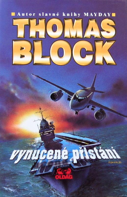 Vynucené přistání - Thomas Block