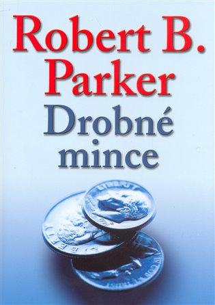 Drobné mince - Robert B. Parker