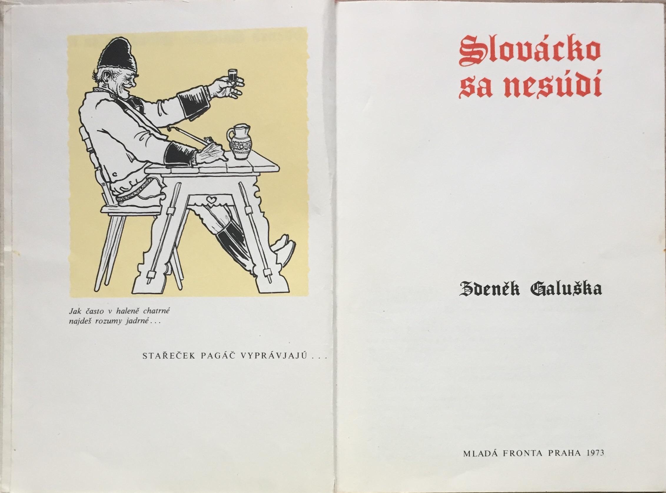Slovácko sa nesúdí - Zděnek Galuška /bazarové zboží/