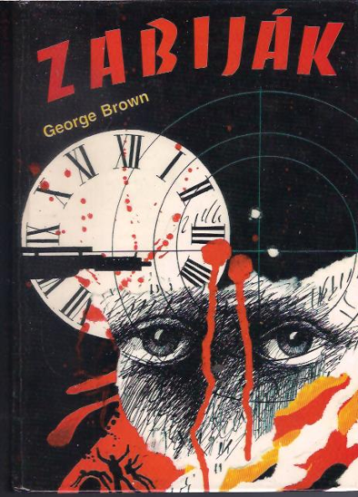 Zabiják - George Brown