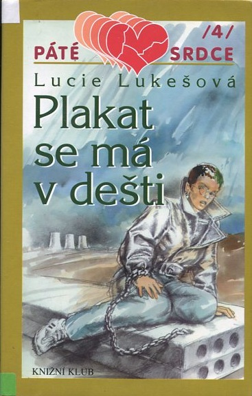 Plakat se má v dešti - Lucie Lukešová /bazarové zboží/