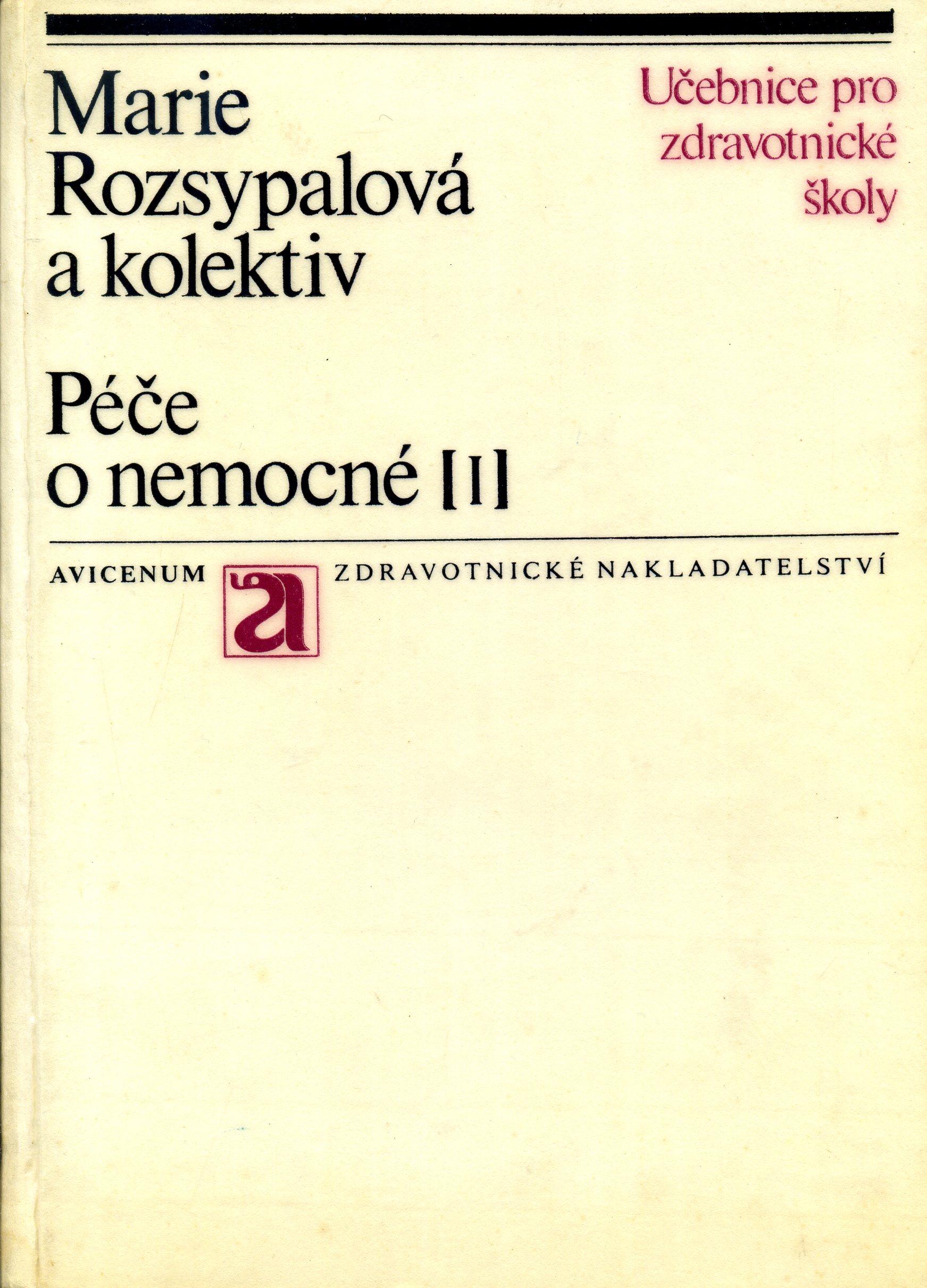 Péče o nemocné - Marie Rozsypalová a kolektiv /bazarové zboží/