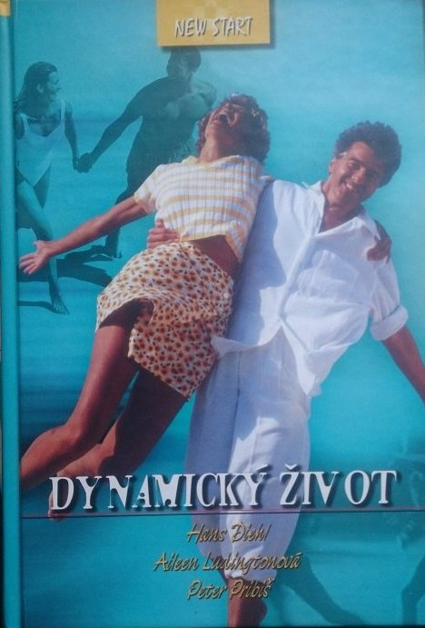 Dynamický život - Hans Diehl / Aileen Ludingtonová / Peter Pribiš