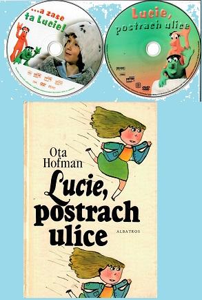 Lucie postrach ulice - Ota Hofman ( 1x kniha bazarová + 2x DVD disk )