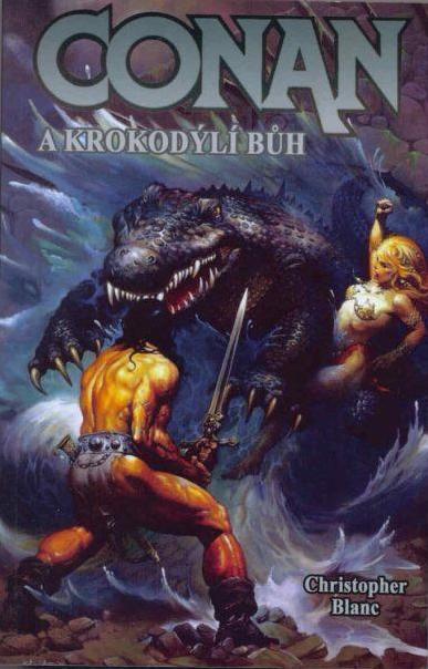 Conan a krokodýlí bůh - Christopher Bunch