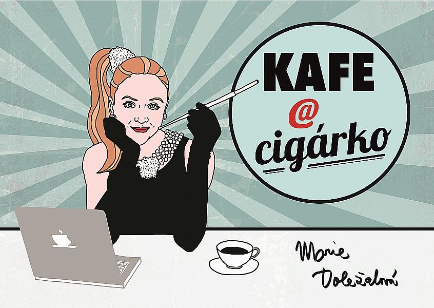 Kafe @ cigárko - Marie Doležalová /bazarové zboží/