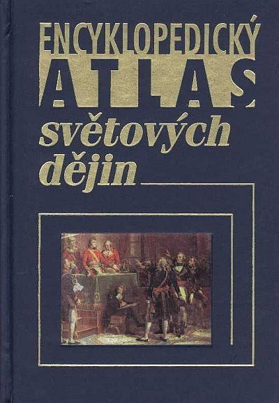 Encyklopedický atlas světových dějin - Werner Hilgemann / Hermann Kinder