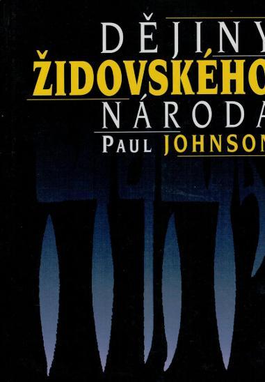 Dějiny židovského národa - Paul Johnson