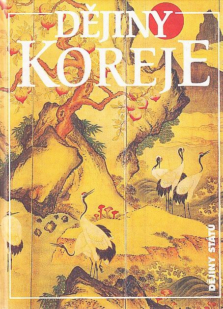 Dějiny Koreje - Carter J. Eckert, Ki-baik Lee, Young Ick Lew, Michael Robinson, Edward W. Wagner