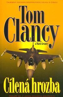 Cílená hrozba - Tom Clancy /bazarové zboží/