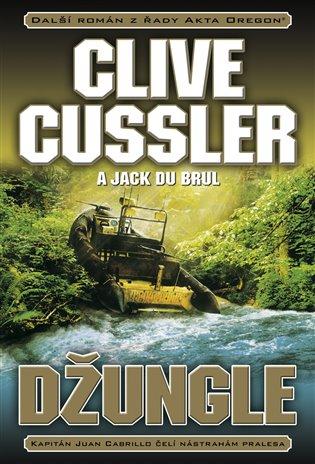 Džungle - Clive Cussler a Jack du Brul /bazarové zboží/