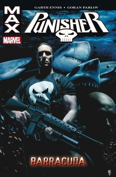 Punisher Max 6 - Barracuda - Garth Ennis/Goran Parlov /bazarové zboží/