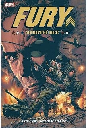 Fury - Mírotvůrce - Garth Ennis/Darick Robertson /bazarové zboží/