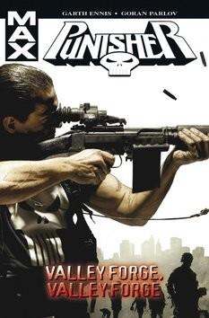 Punisher Max 10 - Valley Forge, Valley Forge - Garth Ennis/Goran Parlov /bazarové zboží/