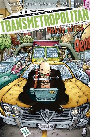 Transmetropolitan 6 - Někdy příště - Warren Ellis a Darick Robertson /bazarové zboží/