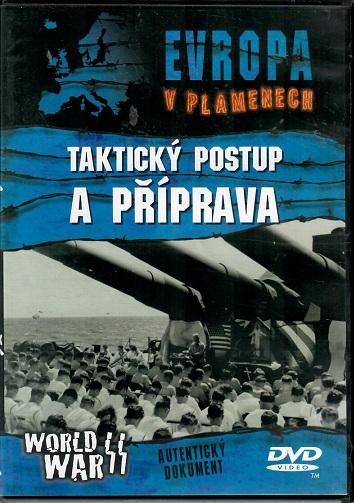 Evropa v plamenech: Taktický postup a příprava ( plast ) DVD
