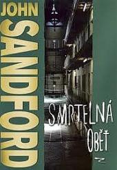 Smrtelná oběť - John Sandford