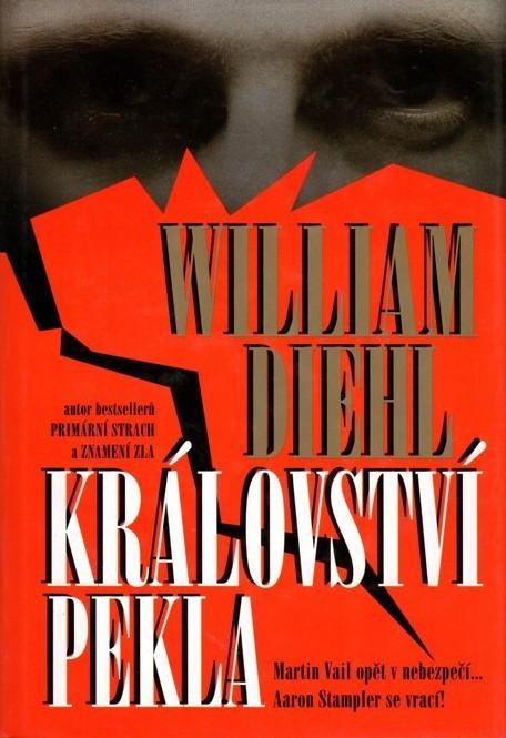 Království pekla - William Diehl /bazarové zboží/