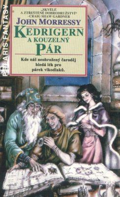 Kedrigern a kouzelný pár - John Morressy /bazarové zboží/