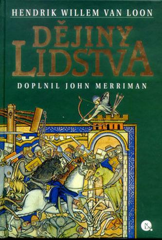 Dějiny Lidstva - Hendrik Willem van Loon