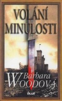 Volání minulosti - Barbara Woodová