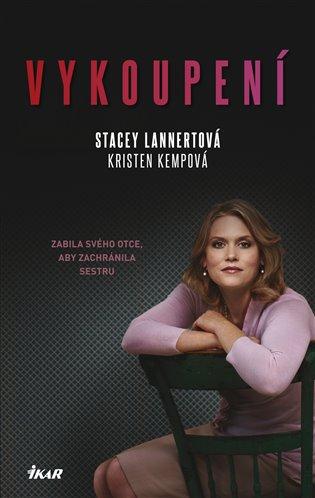 Vykoupení - Stacey Lannertová, Kristen Kempová