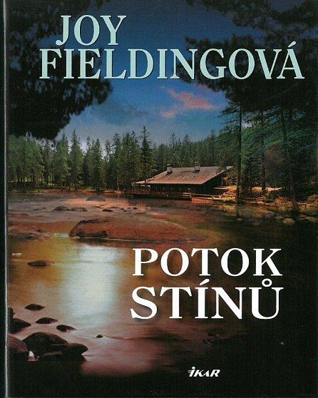 Potok stínů - Joy Fieldingová