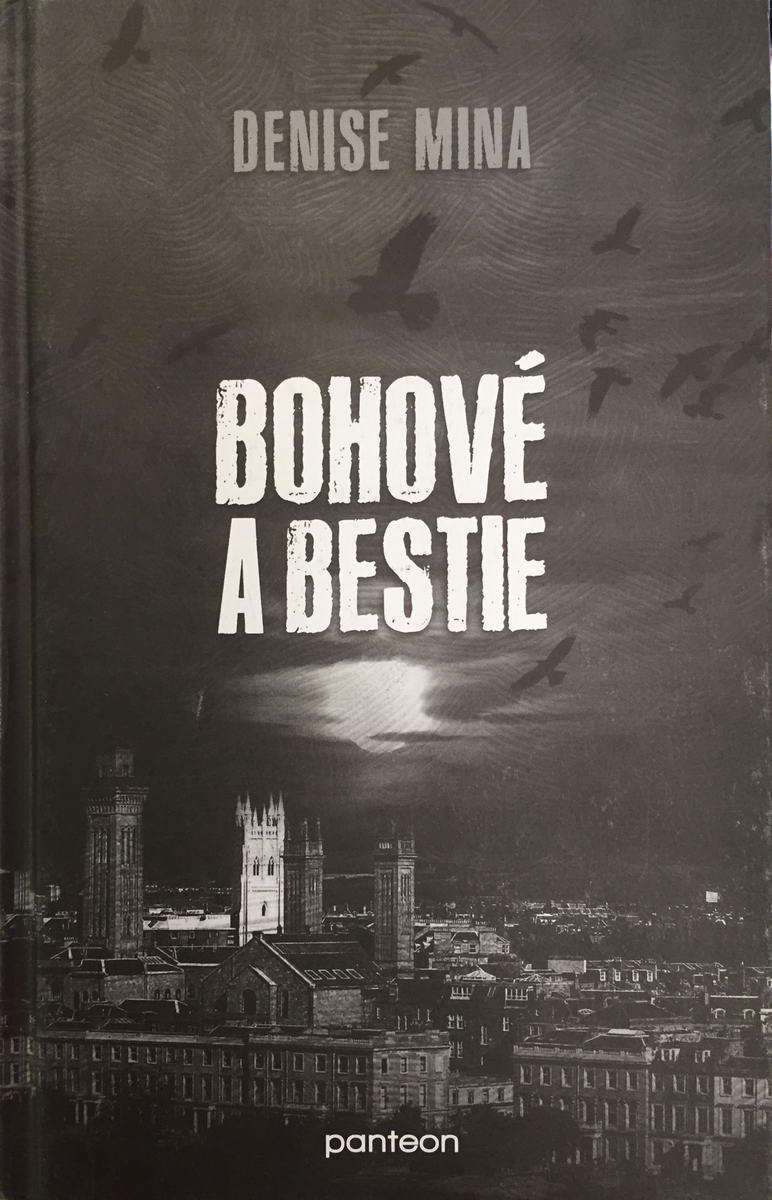 Bohové a bestie - Denise Mina /bazarové zboží/