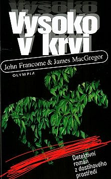 Vysoko v krvi - John Francome & James MacGregor /bazarové zboží/
