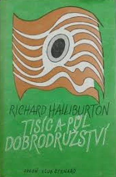 Tisíc a půl dobrodružství - Richard Halliburton /bazarové zboží/