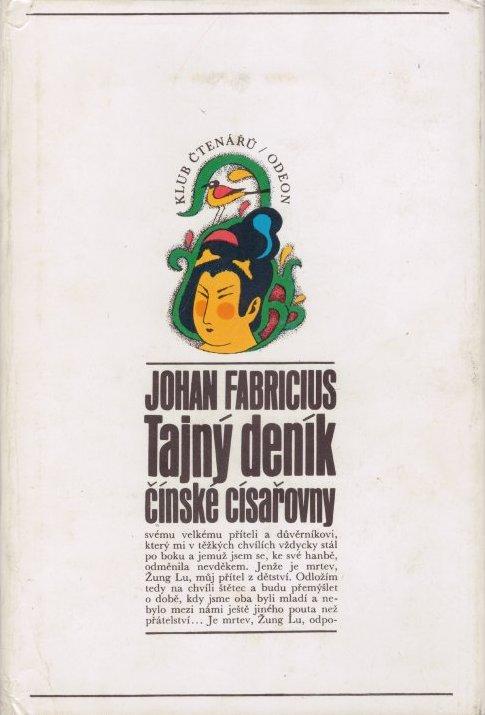 Tajný deník čínské císařovny - Johan Fabricius /bazarové zboží/
