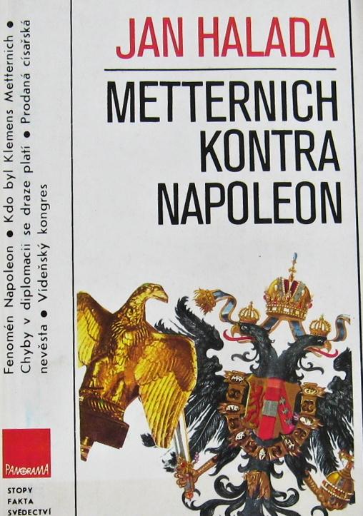 Metternich kontra Napoleon - Jan Halada /bazarové zboží/