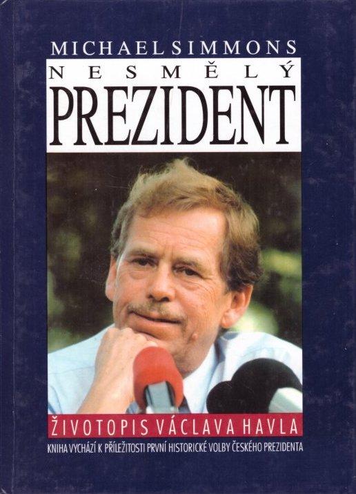 Nesmělý prezident - Michael Simmons /bazarové zboží/