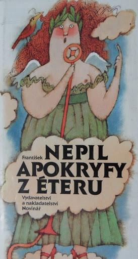 Apokryfy z éteru - František Nepil /bazarové zboží/