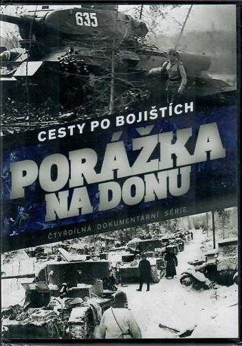 Cesty po bojištích 1. DVD - Porážka na Donu ( slim ) DVD