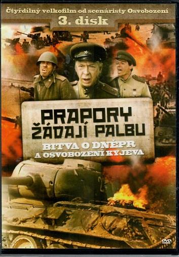 Prapory žádají palbu 3.disk - Bitva o Dněpr ( slim ) - DVD