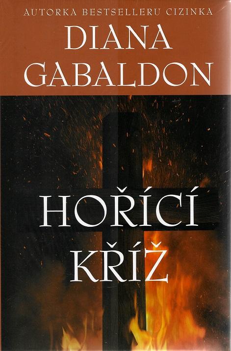 Hořící kříž - Gabaldon Diana