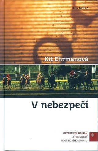 V nebezpečí - Kit Ehrmanová /bazarové zboží/