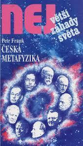 Největší záhady světa - Česká metafyzika - Petr Frank /bazarové zboží/