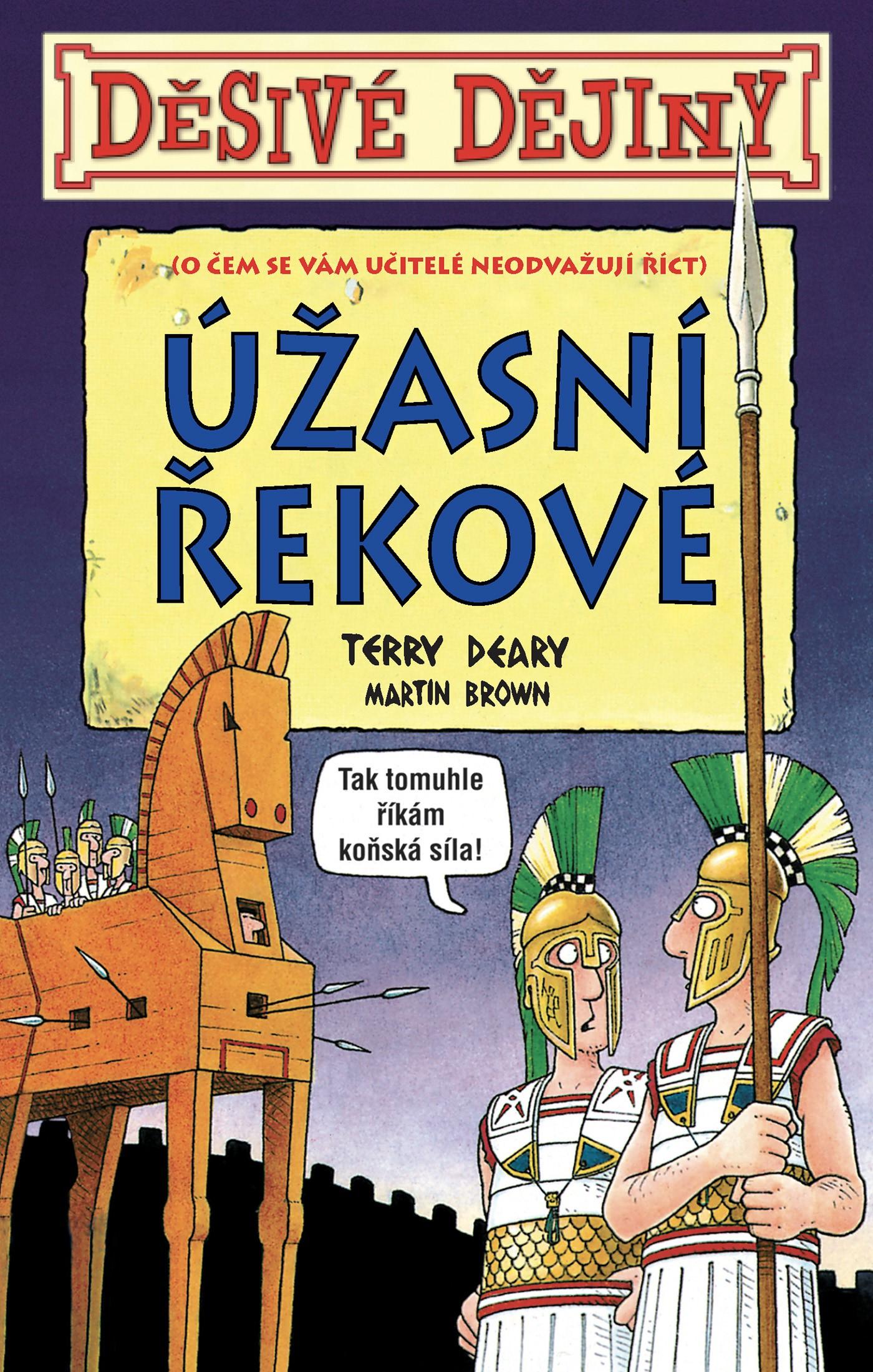 Děsivé dějiny - Úžasní Řekové - Terry Deary